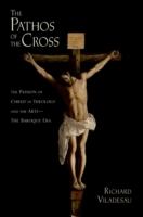 Pathos of the Cross: The Passion of Chri