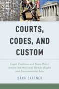Courts, Codes, and Custom