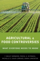 Agricultural and Food Controversies: Wha