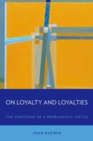 On Loyalty and Loyalties: The Contours o