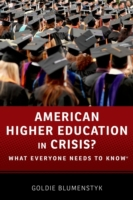 American Higher Education in Crisis?: Wh