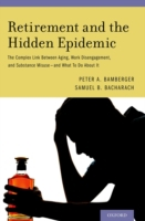 Retirement and the Hidden Epidemic: The