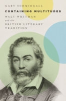 Containing Multitudes: Walt Whitman and