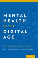 Mental Health in the Digital Age: Grave