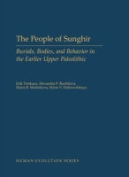 People of Sunghir: Burials, Bodies, and