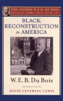 Black Reconstruction in America (The Oxf
