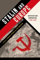 Stalin and Europe: Imitation and Dominat