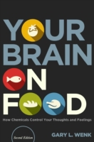 Your Brain on Food: How Chemicals Contro