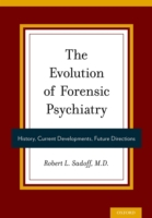 Evolution of Forensic Psychiatry: Histor