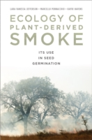 Ecology of Plant-Derived Smoke: Its Use