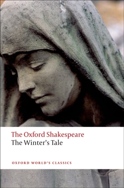 The Winter's Tale: The Oxford Shakespear