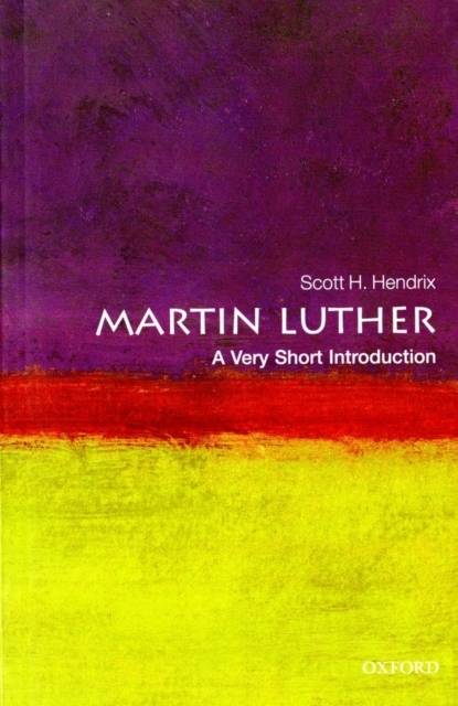 Martin Luther: A Very Short Introduction