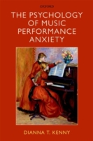 The Psychology of Music Performance Anxi