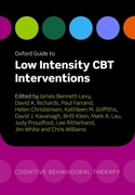 Oxford Guide to Low Intensity CBT Interv