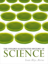 The Oxford Illustrated History of Scienc