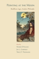 Pointing at the Moon: Buddhism, Logic, A