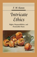 Intricate Ethics: Rights, Responsibiliti