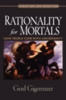 Rationality for Mortals: How People Cope