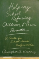 Helping School Refusing Children and The