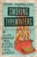 Smoking Typewriters: The Sixties Undergr