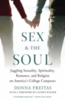 Sex and the Soul: Juggling Sexuality, Sp