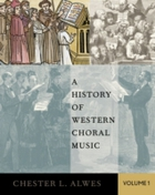 History of Western Choral Music, Volume