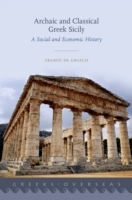 Archaic and Classical Greek Sicily: A So