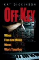 Off Key: When Film and Music Wont Work T