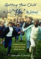 Getting Your Child to Say Yes to School:
