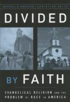 Divided by Faith: Evangelical Religion a
