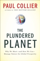 Plundered Planet: Why We Must--and How W