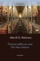 Thomas Jefferson and the New Nation: A B