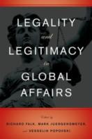 Legality and Legitimacy in Global Affair