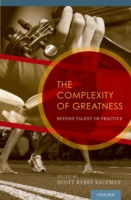 Complexity of Greatness: Beyond Talent o