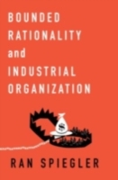 Bounded Rationality and Industrial Organ