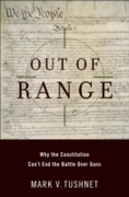 Out of Range:Why the Constitution Can't