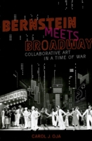 Bernstein Meets Broadway: Collaborative