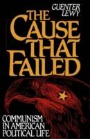 Cause That Failed: Communism in American