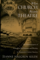 When Church Became Theatre