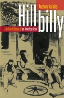 Hillbilly: A Cultural History of an Amer
