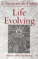 Life Evolving: Molecules, Mind, and Mean
