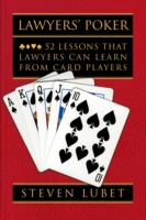 Lawyers Poker: 52 Lessons that Lawyers C