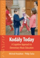 Kodaly Today: A Cognitive Approach to El
