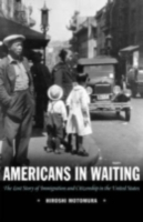 Americans in Waiting: The Lost Story of