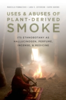 Uses and Abuses of Plant-Derived Smoke:
