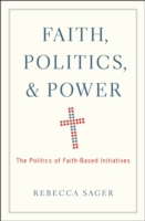 Faith, Politics, and Power: The Politics