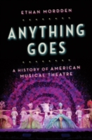 Anything Goes: A History of American Mus