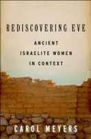 Rediscovering Eve: Ancient Israelite Wom