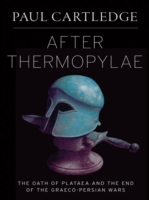 After Thermopylae: The Oath of Plataea a