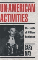 Un-American Activities: The Trials of Wi